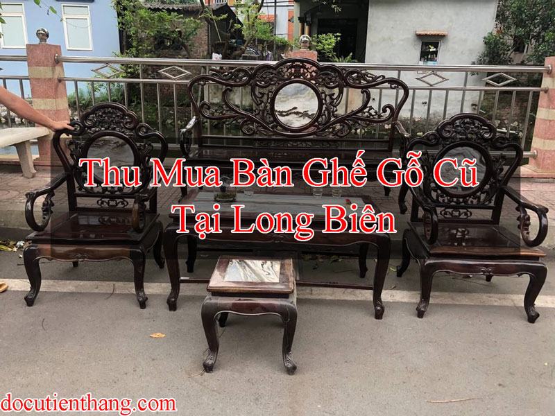 Thu Mua Bàn Ghế Gỗ Cũ Tại Long Biên